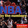 NBA By The Numbers - Bruce Brooks, National Basketball Association