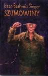 Szumowiny - Isaac Bashevis Singer