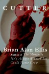 Cutter - Brian Alan Ellis