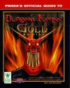 Dungeon Keeper Gold (Prima's Official Game Secrets) - Origin *Special*, Melissa Tyler, Chris McCubbin