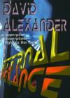 Eternal Vigilance - David Alexander