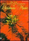 The New Dan Coates Encyclopedia of Christmas Music - Dan Coates