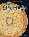 The Chumash (Native American Histories) - Liz Sonneborn