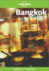Lonely Planet Bangkok: Sanuk! It's Thay for Fun - Joe Cummings, Lonely Planet