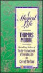 A Magical Life (2 Cassettes), Vol. 2 - Thomas Moore