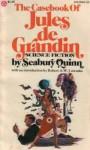 The Casebook Of Jules De Grandin - Seabury Quinn