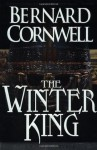 The Winter King: A Novel of Arthur (Warlord Chronicles) - Bernard Cornwell