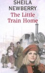 The Little Train Home - Sheila Newberry