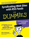 Syndicating Web Sites with RSS Feeds For Dummies - Ellen Finkelstein, Chris Pirillo