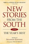 New Stories from the South: The Year's Best, 2004 - Shannon Ravenel, Tim Gautreaux