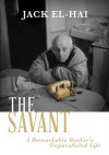 The Savant - Jack El-Hai