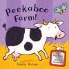 Peekaboo Farm! - Emily Bolam