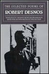 The Selected Poems - Robert Desnos, William Kulik, William Kulif