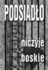 Niczyje, Boskie - Jacek Podsiadło
