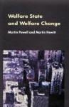 Welfare State and Welfare Change - Powell Martin, Martin Powell, Martin Hewitt