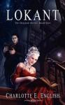 Lokant (Draykon #2) - Charlotte E. English