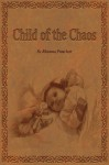 Child of the Chaos - Rhianna Pratchett