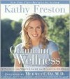 Quantum Wellness - Kathy Freston, Mehmet C. Oz