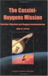 The Cassini-Huygens Mission: Volume 1: Overview, Objectives and Huygens Instrumentarium - C.T. Russell