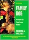 Family Dog: A Simple and Time-Proven Method - Richard A. Wolters, Red Smith