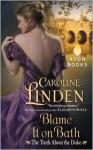 Blame It on Bath - Caroline Linden