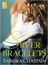 Silver Bracelets - Sandra Chastain