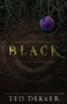 Black: The Birth of Evil - Ted Dekker