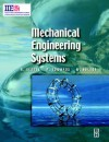 Mechanical Engineering Systems - Peter Edwards, W. Bolton