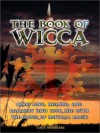 The Book of Wicca - Lucy Summers