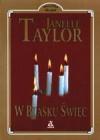 W blasku świec - Janelle Taylor