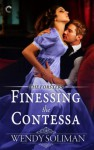 Finessing the Contessa - Wendy Soliman