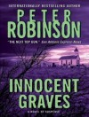 Innocent Graves - Peter Robinson, James Langton