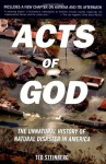 Acts of God: The Unnatural History of Natural Disaster in America - Ted Steinberg