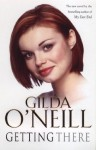 Getting There - Gilda O'Neill