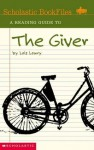 A Reading Guide to The Giver (Scholastic Bookfiles) - Jeannette Sanderson, Lois Lowry