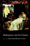 Shakespeare and the Classics - Charles Martindale