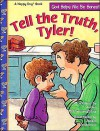 Tell the Truth, Tyler! - Jodee McConnaughhay, Laura Ring, Jackie Urbanovic
