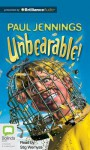 Unbearable! - Paul Jennings