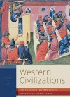Western Civilizations: Their History & Their Culture (Seventeenth Edition) (Vol. 1) - Judith Coffin, Robert Stacey, Joshua Cole, Carol Symes