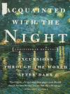 Acquainted with the Night - Christopher Dewdney