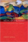 Music of the Heart: New Psalms in the Celtic Tradition - David Adam
