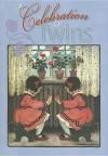 A Celebration of Twins - Welleran Poltarnees