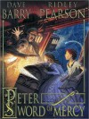 Peter and the Sword of Mercy - Dave Barry, Ridley Pearson