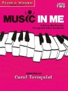 Music in Me, Level Two: A Piano Method for Young Christian Students - Carol Tornquist