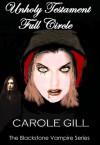 Unholy Testament - Full Circle - Carole Gill