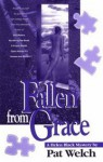 Fallen from Grace - Pat Welch