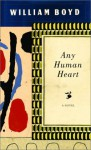 Any Human Heart - William Boyd