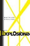 The Explosions - Mathias Svalina