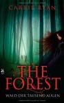 The Forest Wald Der Tausend Augen - Carrie Ryan, Catrin Frischer