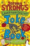 Jeremy Strong's Laugh Your Socks Off Joke Book - Jeremy Strong, Amanda Li
